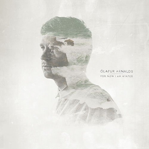 For Now I Am Winter von Ólafur Arnalds