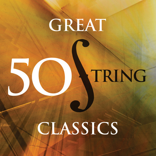 50 Great String Classics by Various Artists