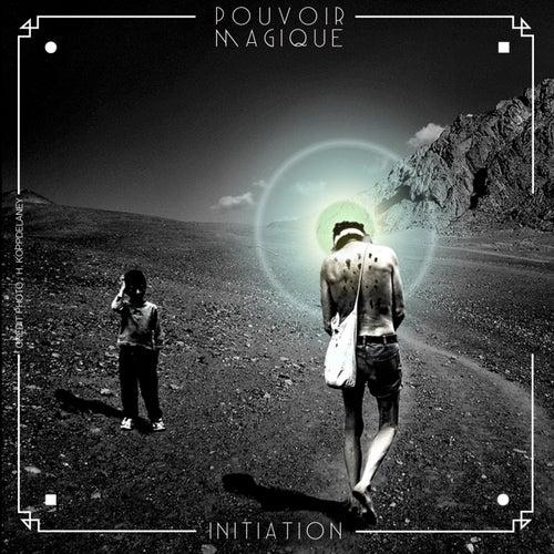 Initiation by Pouvoir Magique