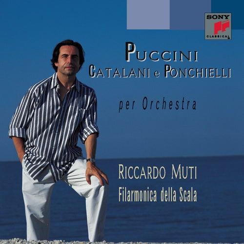 Puccini - Catalani - Ponchielli: Per Orchestra di Filarmonica della Scala