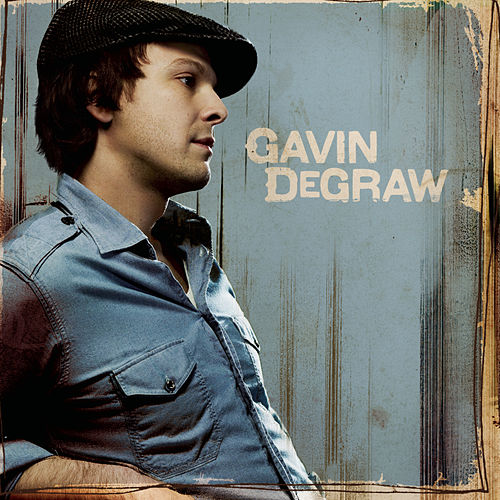 Gavin DeGraw by Gavin DeGraw