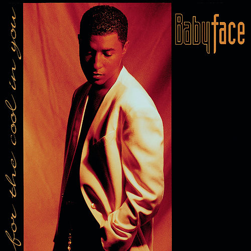 For The Cool In You de Babyface