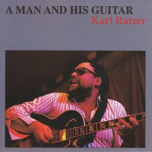 A Man and His Guitar von Karl Ratzer