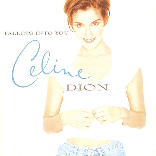 Falling Into You von Celine Dion