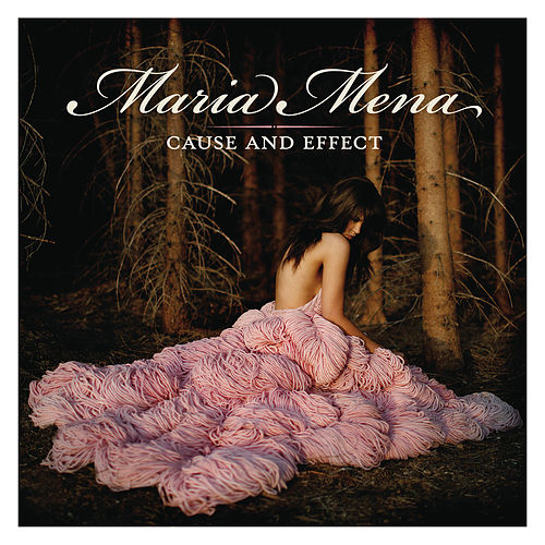 Cause and Effect von Maria Mena