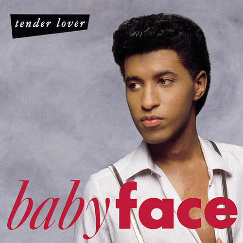 Tender Lover by Babyface