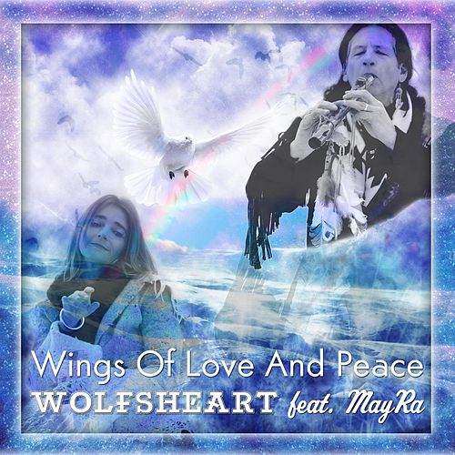 Wings Of Love And Peace by Wolfsheart