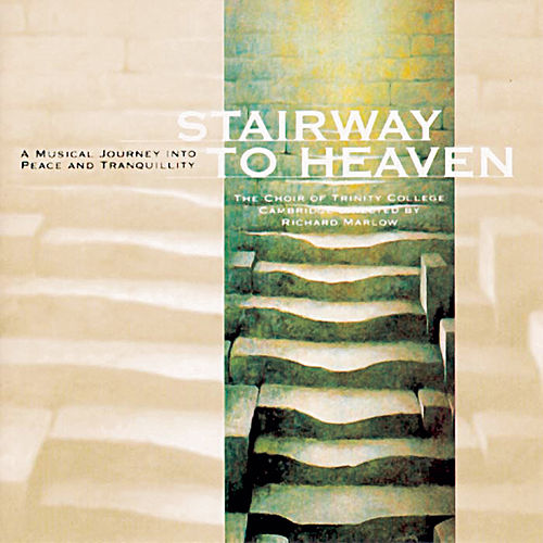 Stairway To Heaven de Choir Of Trinity College