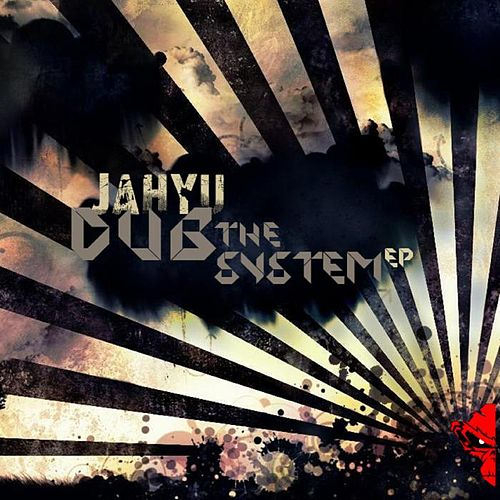 Dub The System EP by JahYu