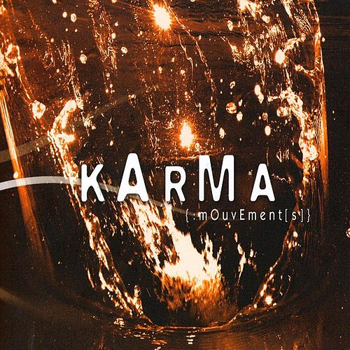 {:mOuvEment[s]} by Karma
