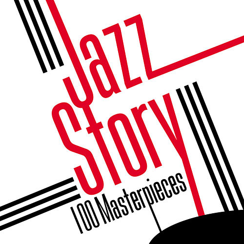 Jazz Story - 100 Masterpieces de Various Artists