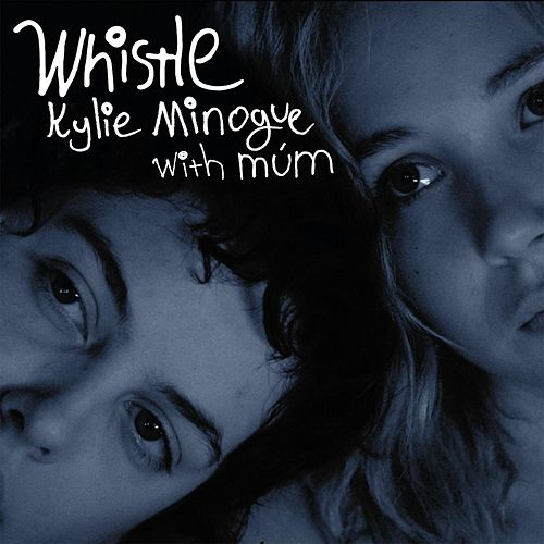 Whistle (with múm) by Kylie Minogue