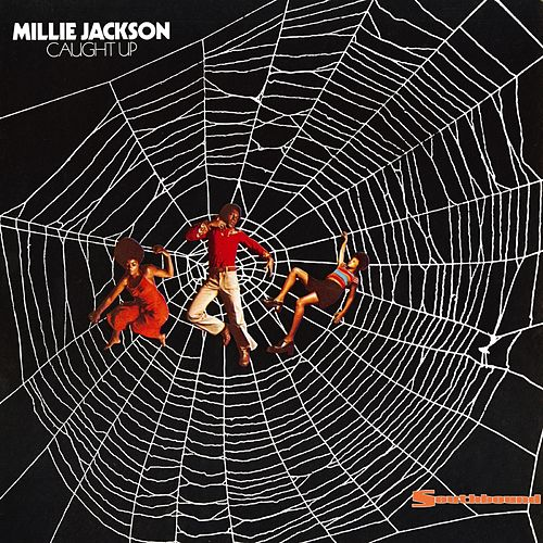 Caught Up by Millie Jackson