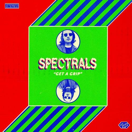 Get A Grip de Spectrals