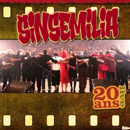 Sinsemilia 20 Ans Live de Sinsemilia