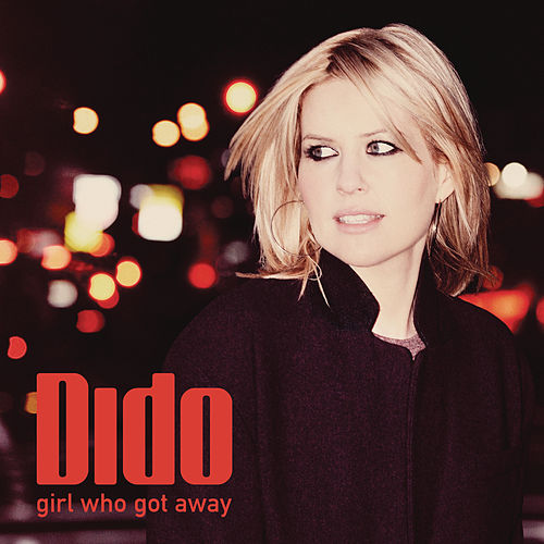 Girl Who Got Away (Deluxe) de Dido