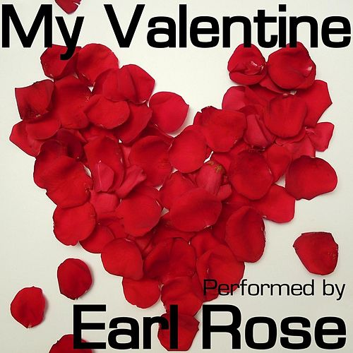 My Valentine de Earl Rose