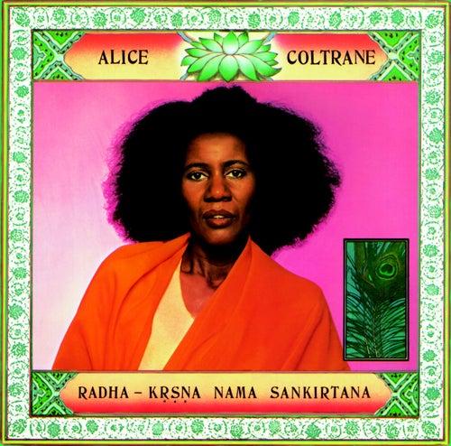 Radha - Krsna Nama Sankirtana by Alice Coltrane