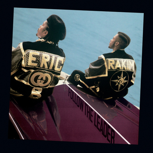 Follow The Leader de Eric B and Rakim