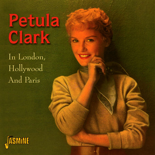 In London, Hollywood and Paris de Petula Clark