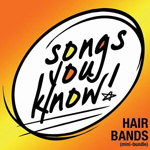 Songs You Know - Hair Bands [Mini-Bundle] von Various Artists