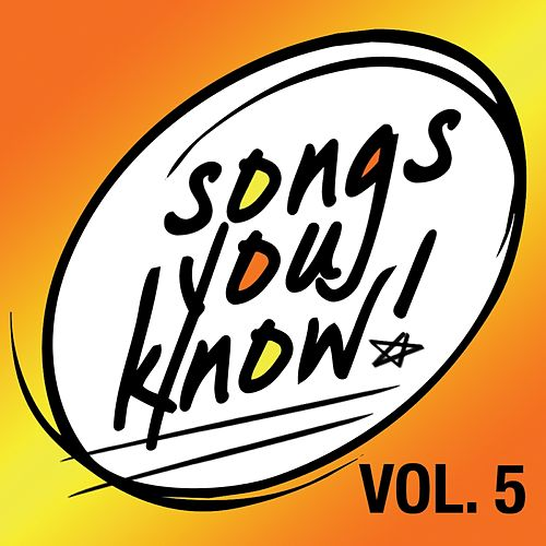 Songs You Know - Volume 5 von Various Artists