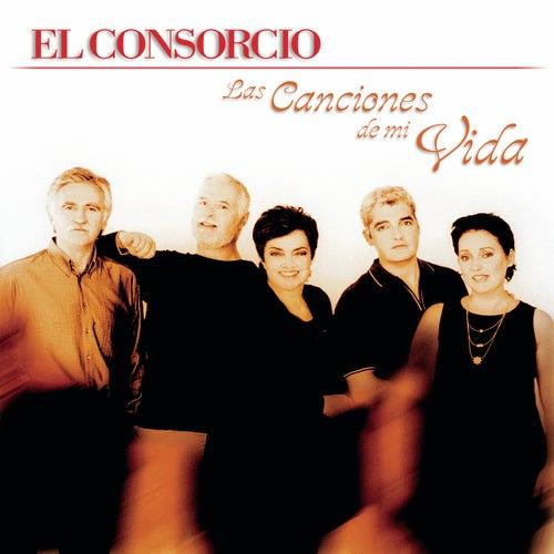 Las Canciones De Mi Vida de El Consorcio