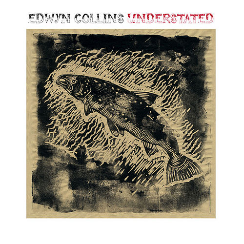 Understated by Edwyn Collins