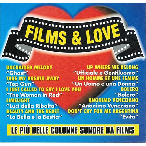 Films & Love (Le più belle colonne sonore da films) von Various Artists