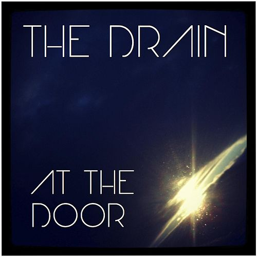 At the Door by Drain