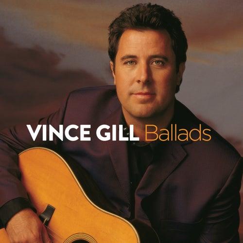 Ballads von Vince Gill