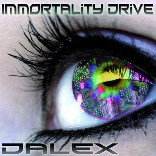 Immortality Drive de Dalex