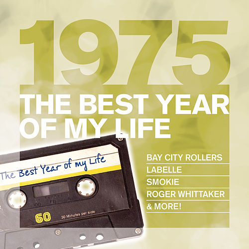 The Best Year Of My Life: 1975 de Various Artists