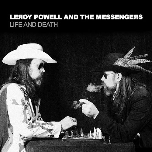 Life and Death by Leroy Powell