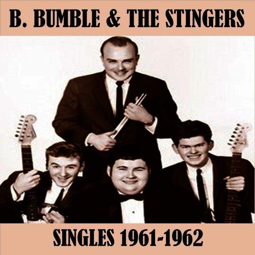 Singles 1961-1962 von B. Bumble & The Stingers