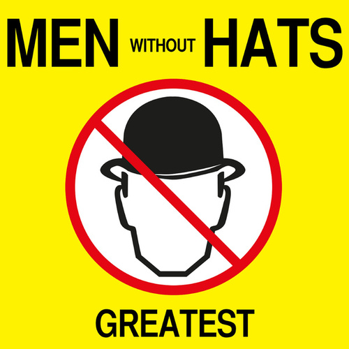 Greatest von Men Without Hats