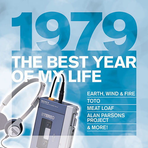The Best Year Of My Life: 1979 by Various Artists