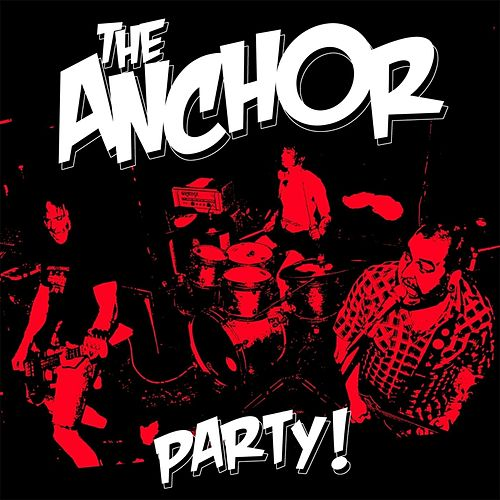 Party by The Anchor