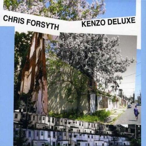 Kenzo Deluxe de Chris Forsyth