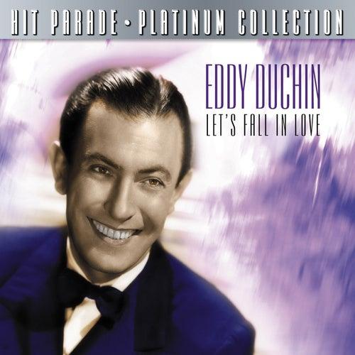 Hit Parade Platinum Collection Eddy Duchin Let's Fall In Love fra Eddy Duchin