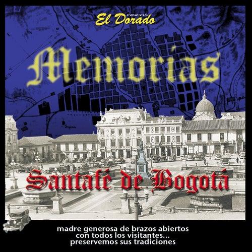 Mis Memorias Santafe De Bogotá de Cuerdas Colombianas