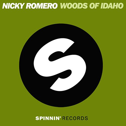 Woods of Idaho von Nicky Romero