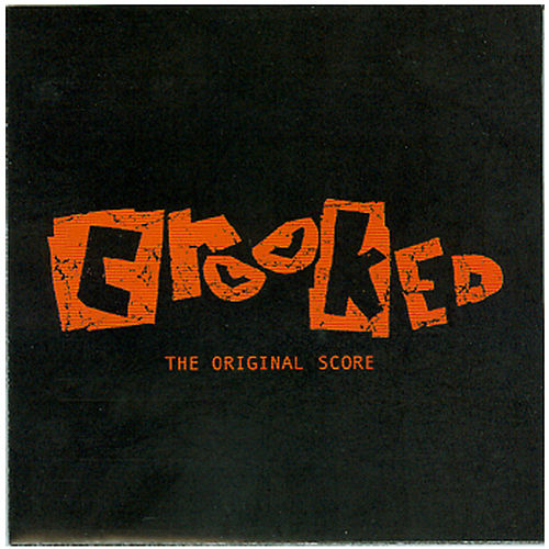 Crooked: The Score by Various Artists