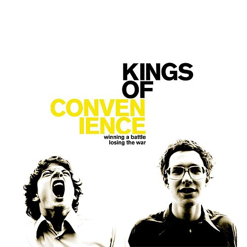 Winning A Battle, Losing The War de Kings Of Convenience