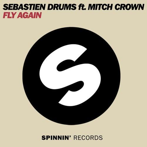 Fly Again by Sebastien Drums