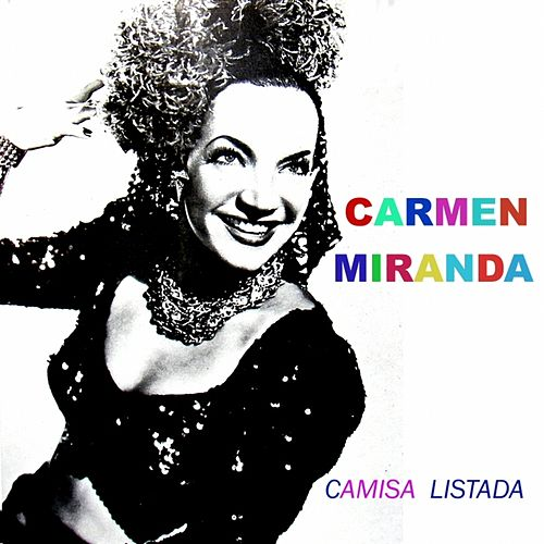 Camisa Listada de Carmen Miranda
