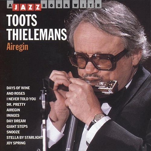 Airegin von Toots Thielemans