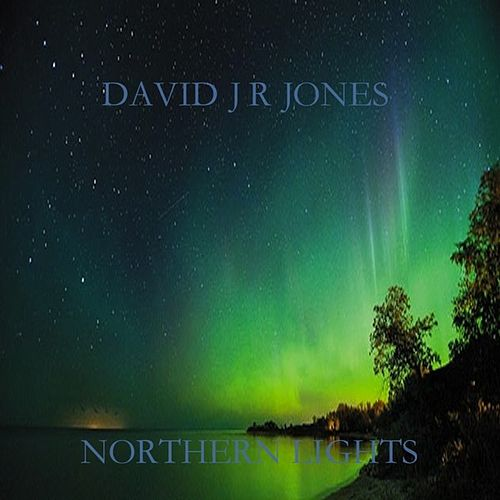 Northern Lights (Acoustic) - Single by David JR Jones : Napster