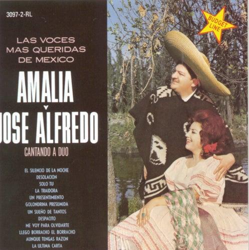 Las Voces Mas Queridas De Mexico Amalia Y Jose Alfredo Cantando A Duo by Amalia Mendoza