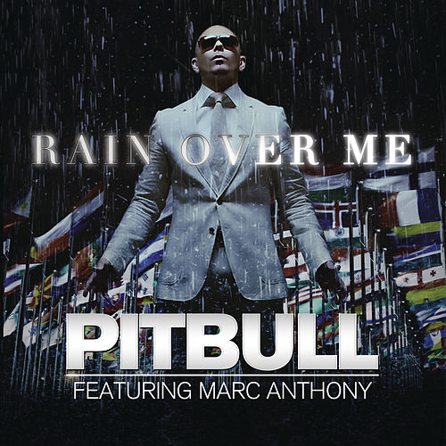 Rain Over Me de Pitbull